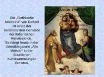 """Die """"Sixtinische Madonna"""" von Raffael ist eines der berühmtesten Gemälde der ..."""