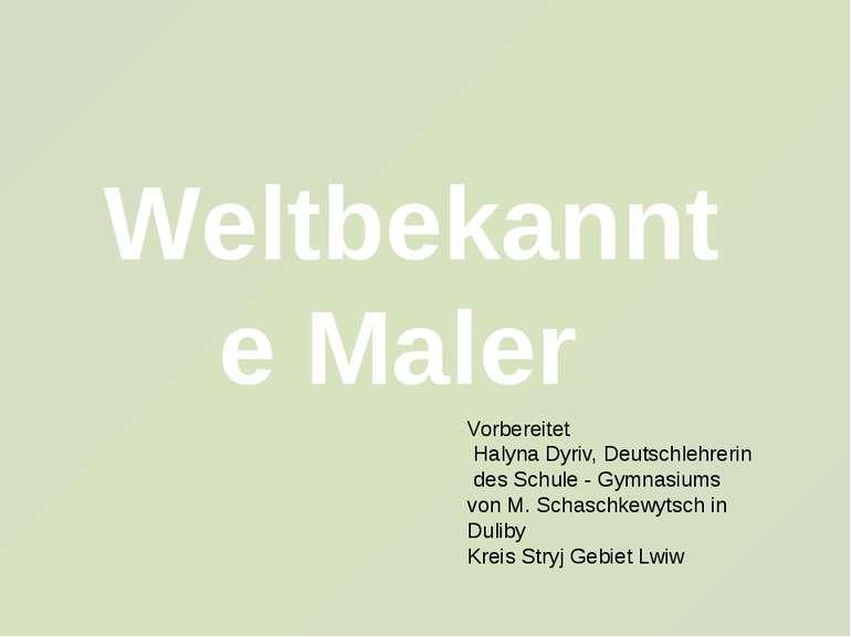 Weltbekannte Maler Vorbereitet Halyna Dyriv, Deutschlehrerin des Schule - Gym...