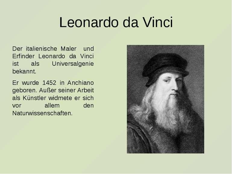 Leonardo da Vinci Der italienische Maler und Erfinder Leonardo da Vinci ist a...