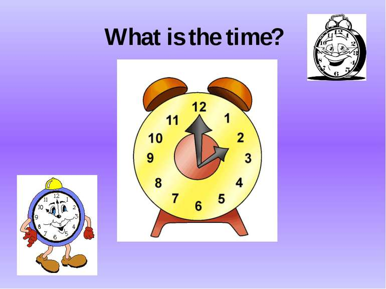 What is the time?