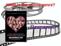What is the movie genre? Romance