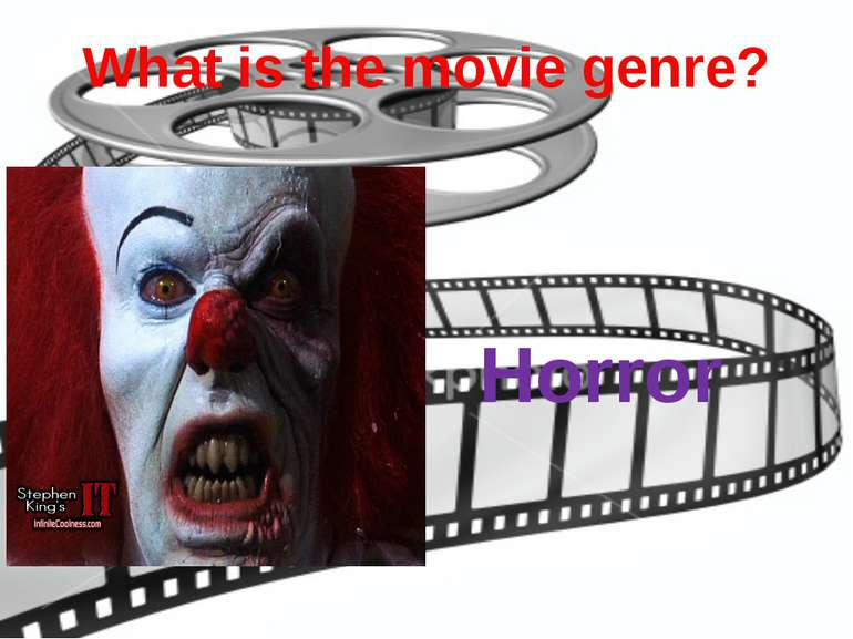 What is the movie genre? Horror