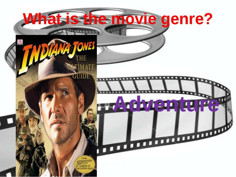What is the movie genre? Adventure
