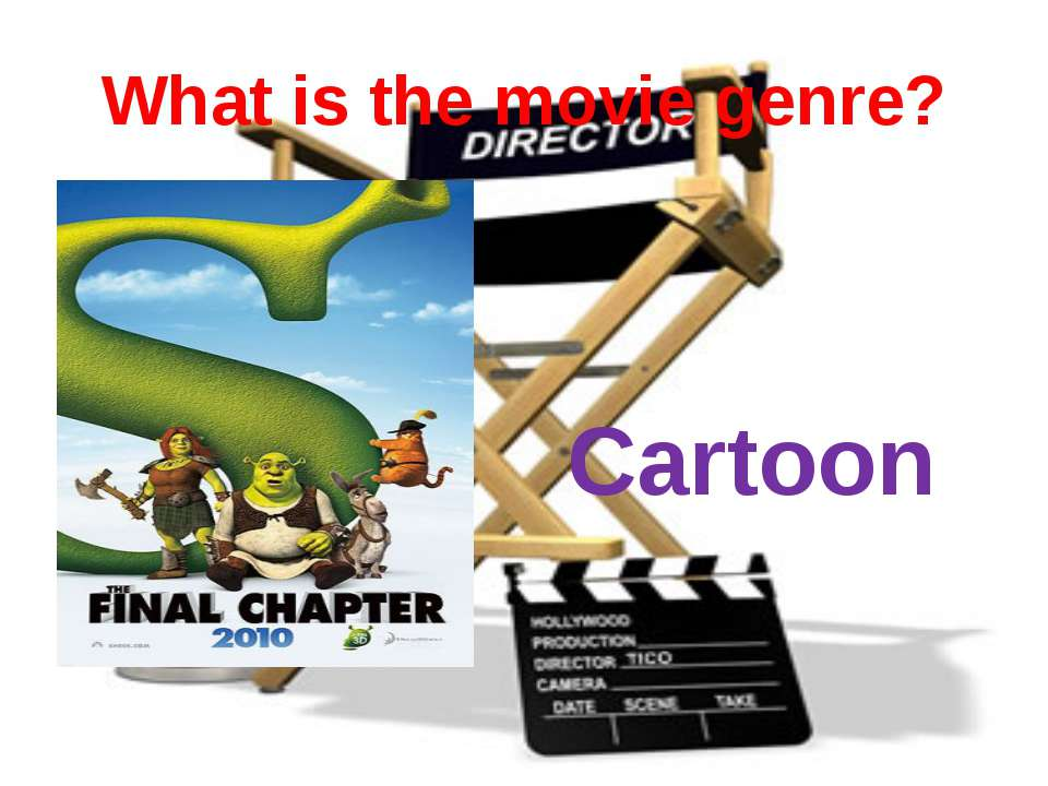 What is the movie genre? Cartoon