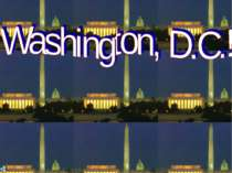 """Washington, D.C.!"""