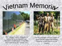 The Vietnam Veterans Memorial is famous for its black granite wall inscribed ...
