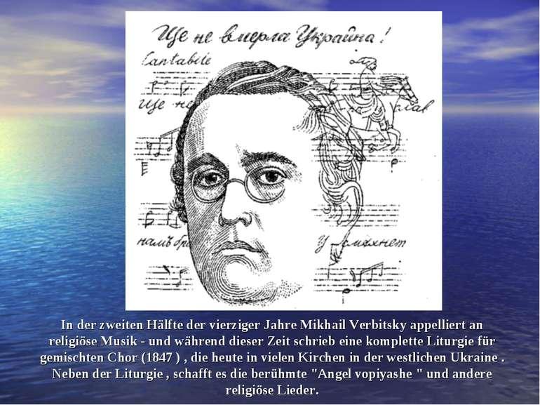 In der zweiten Hälfte der vierziger Jahre Mikhail Verbitsky appelliert an rel...