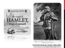 Sarah Bernhardtas Hamlet, 1880-1885.