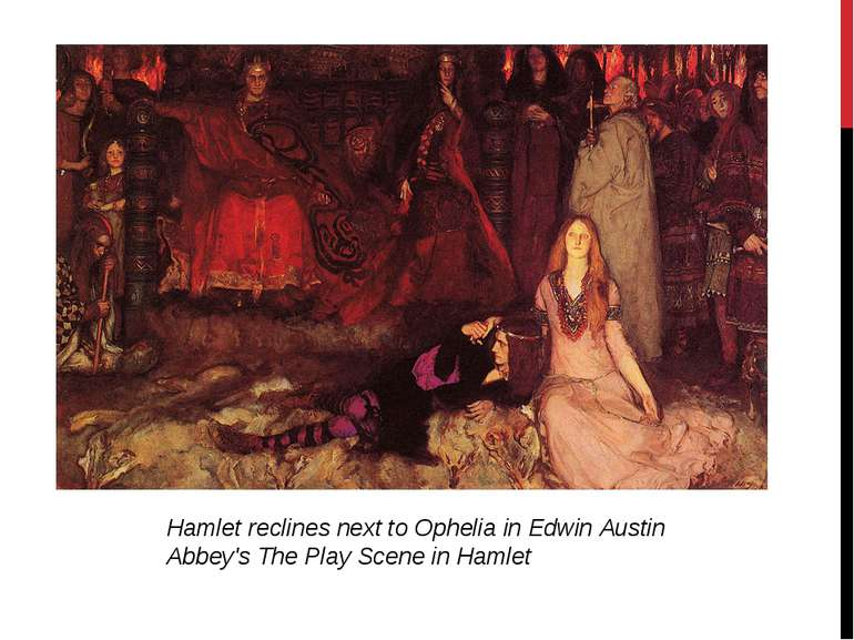 Hamlet reclines next to Ophelia in Edwin Austin Abbey's The Play Scene in Hamlet