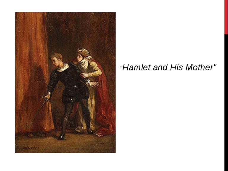 """Hamlet and His Mother"""