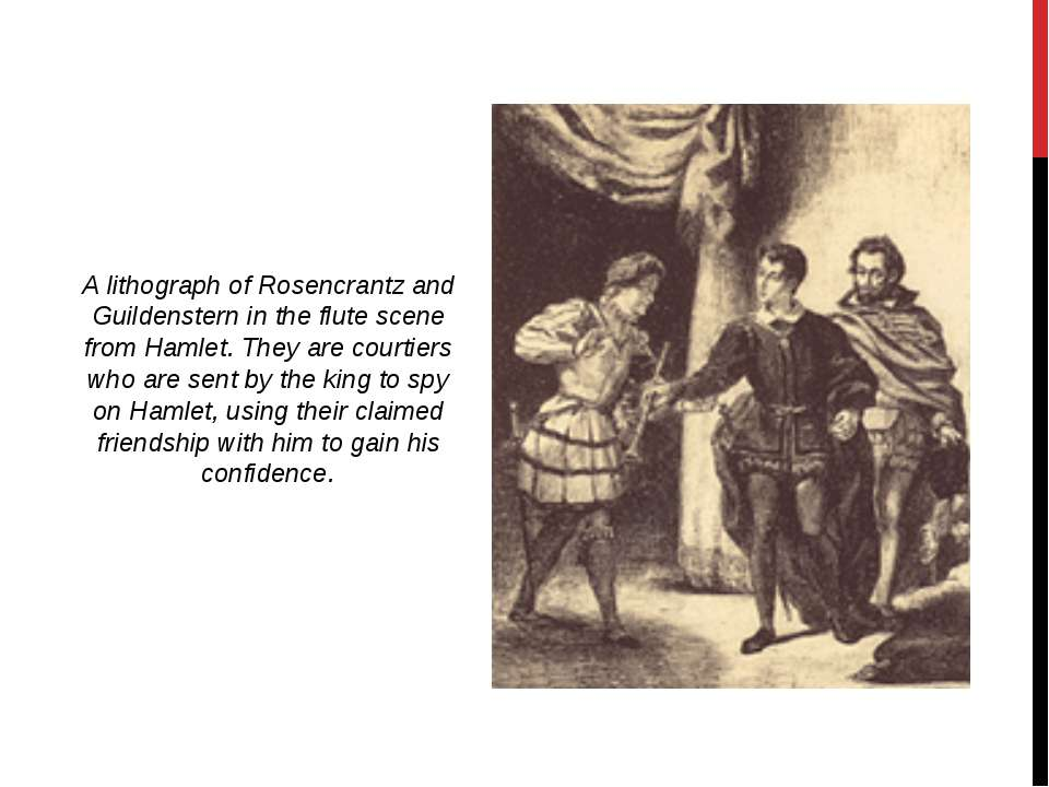 A lithograph of Rosencrantz and Guildenstern in the flute scene from Hamlet. ...
