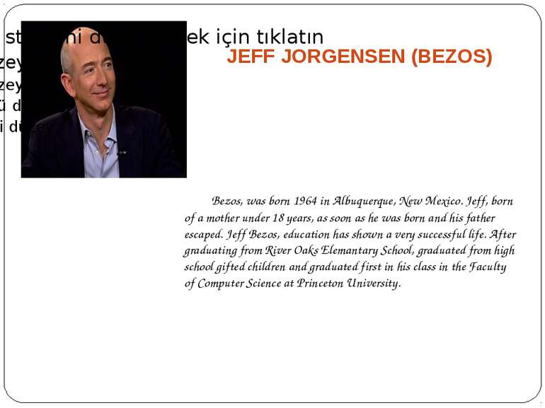 JEFF JORGENSEN (BEZOS) Bezos, was born 1964 in Albuquerque, New Mexico. Jeff,...