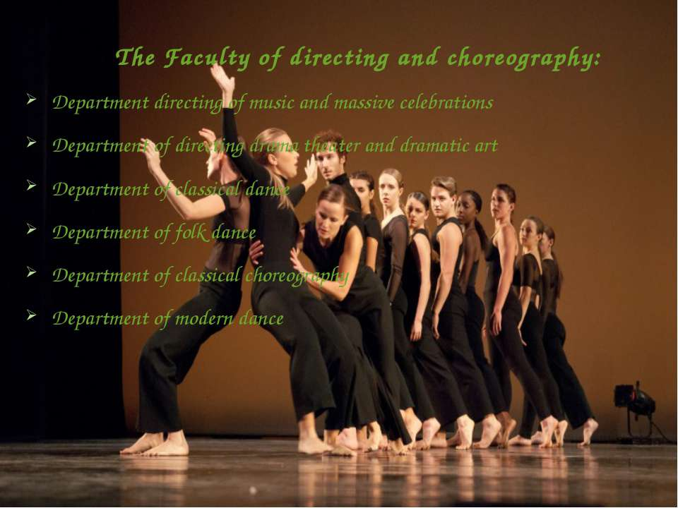 The Faculty of directing and choreography: Department directing of music and ...