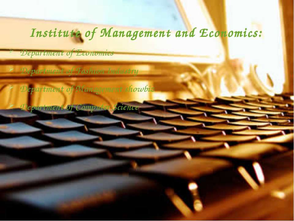 Institute of Management and Economics: Department of Economics Department of ...