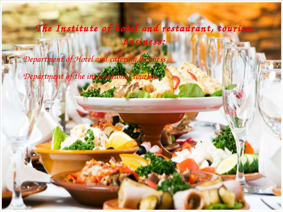 The Institute of hotel and restaurant, tourism business: Department of Hotel ...