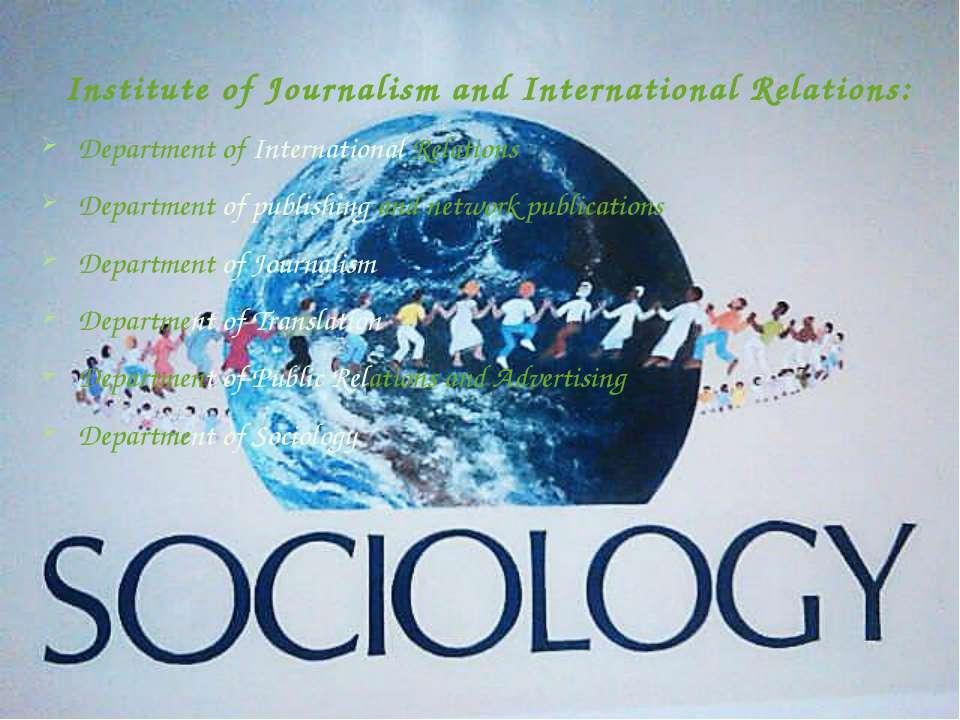 Institute of Journalism and International Relations: Department of Internatio...