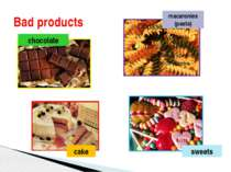Bad products chocolate macaronies (pasta) cake sweets