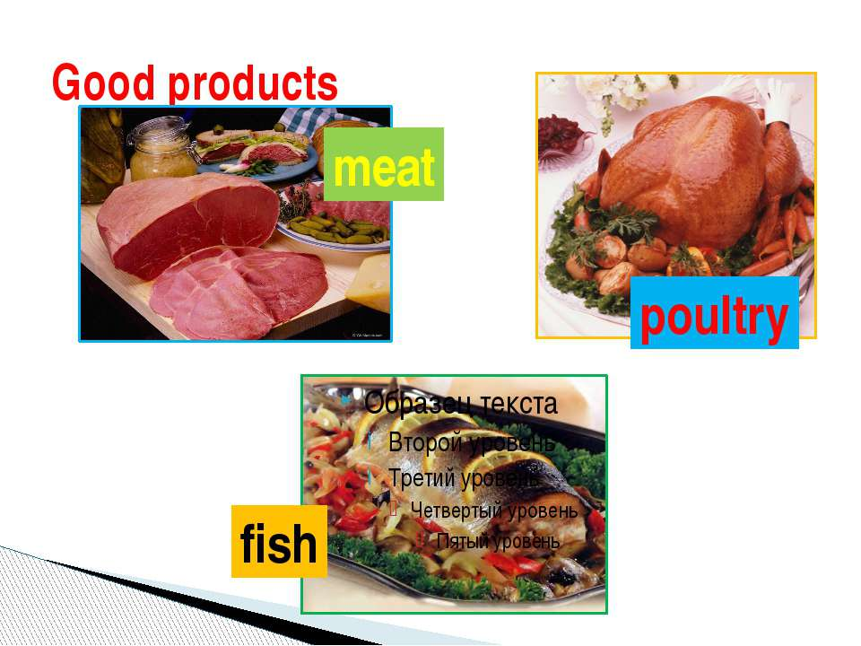 Good products meat poultry fish