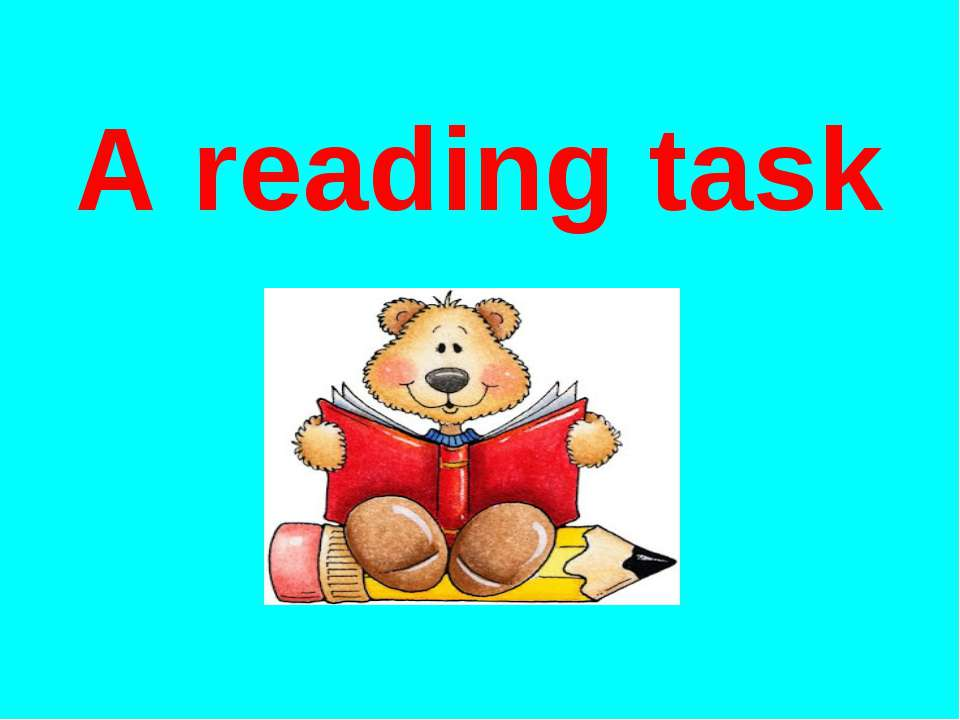 A reading task