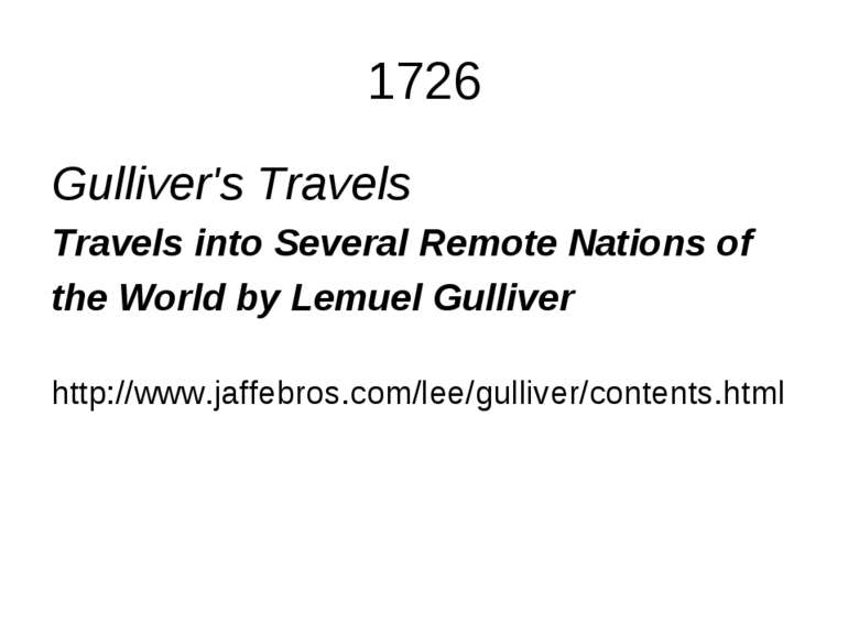 1726 Gulliver's Travels Travels into Several Remote Nations of the World by L...