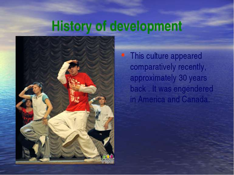 History of development This culture appeared comparatively recently, approxim...
