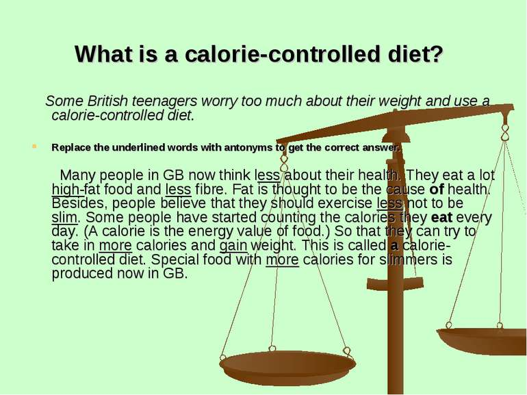 What is a calorie-controlled diet? Some British teenagers worry too much abou...