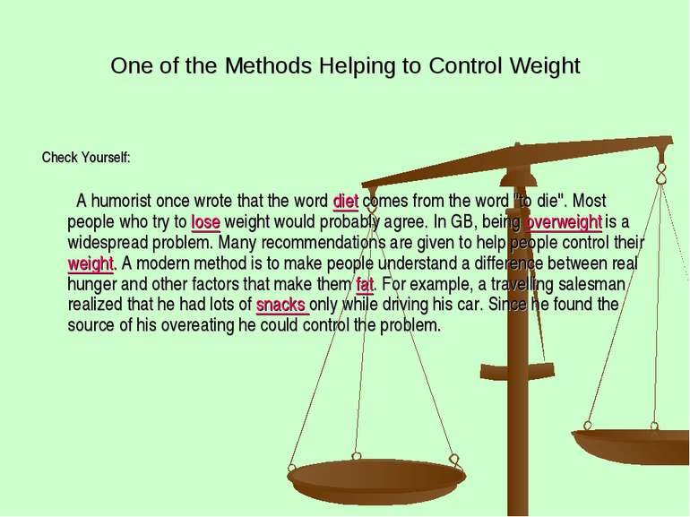 One of the Methods Helping to Control Weight Check Yourself: A humorist once ...