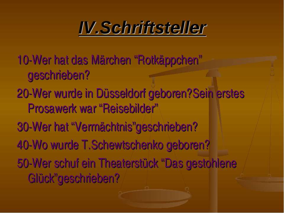 """IV.Schriftsteller 10-Wer hat das Märchen """"Rotkäppchen"""" geschrieben? 20-Wer wu..."""
