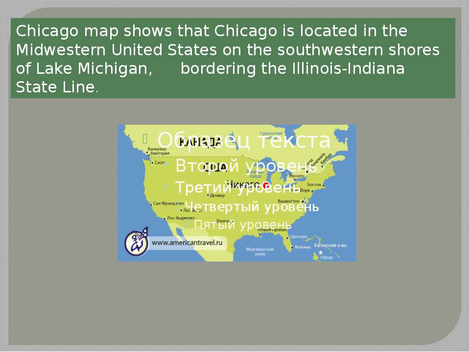 Chicago map shows that Chicago is located in the Midwestern United States on ...