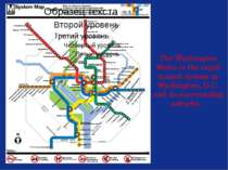 The Washington Metro is the rapid transit system in Washington, D.C. and its ...