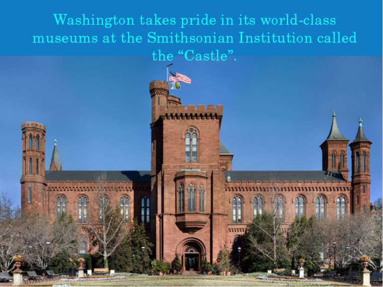 Washington takes pride in its world-class museums at the Smithsonian Institut...