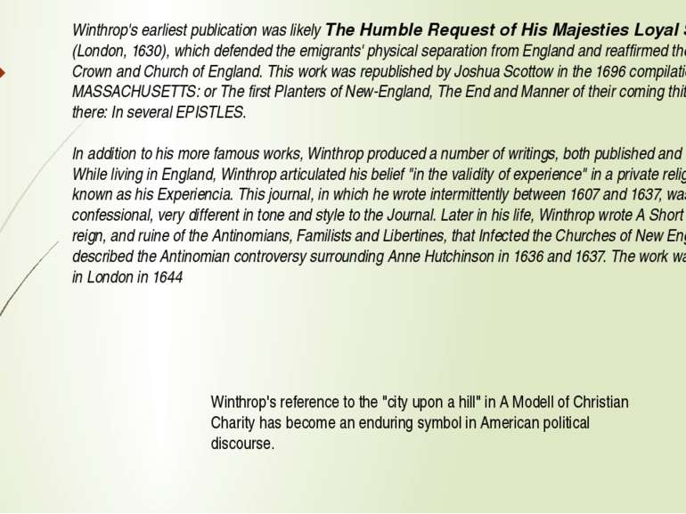 Winthrop's earliest publication was likely The Humble Request of His Majestie...