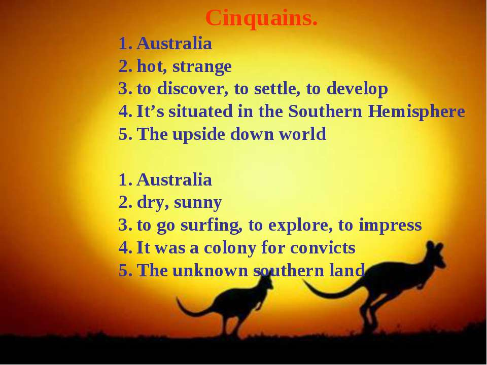 Cinquains. Australia hot, strange to discover, to settle, to develop It's sit...