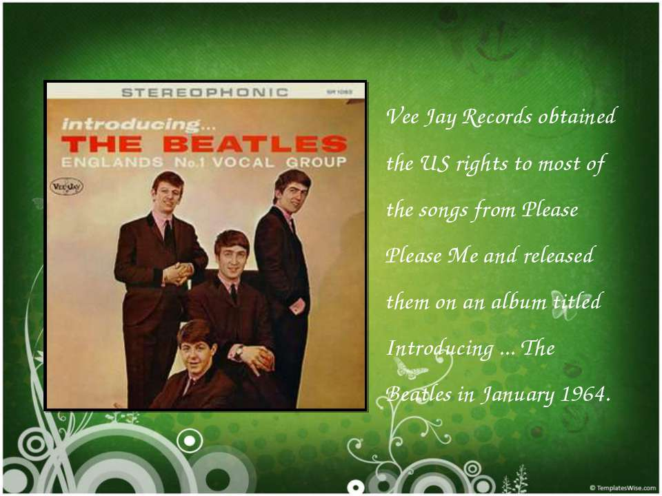 Vee Jay Records obtained the US rights to most of the songs from Please Pleas...