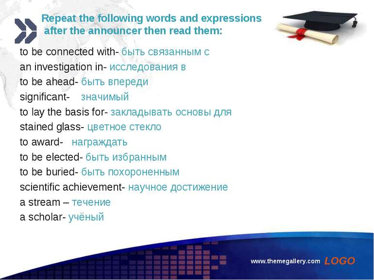 www.themegallery.com Repeat the following words and expressions after the ann...