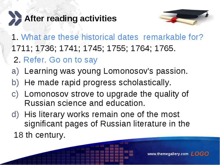 www.themegallery.com After reading activities 1. What are these historical da...