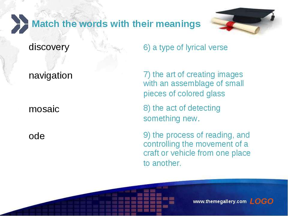 www.themegallery.com Match the words with their meanings discovery 6) a type ...