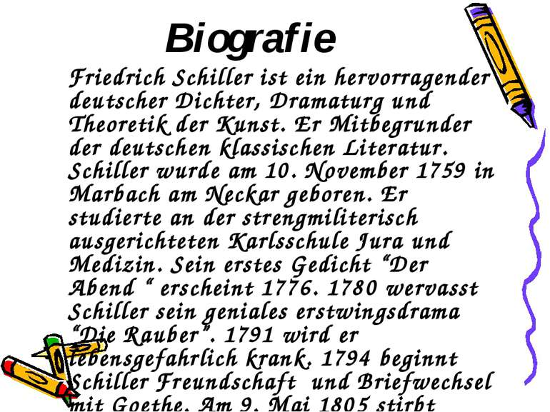 Biografie Friedrich Schiller ist ein hervorragender deutscher Dichter, Dramat...