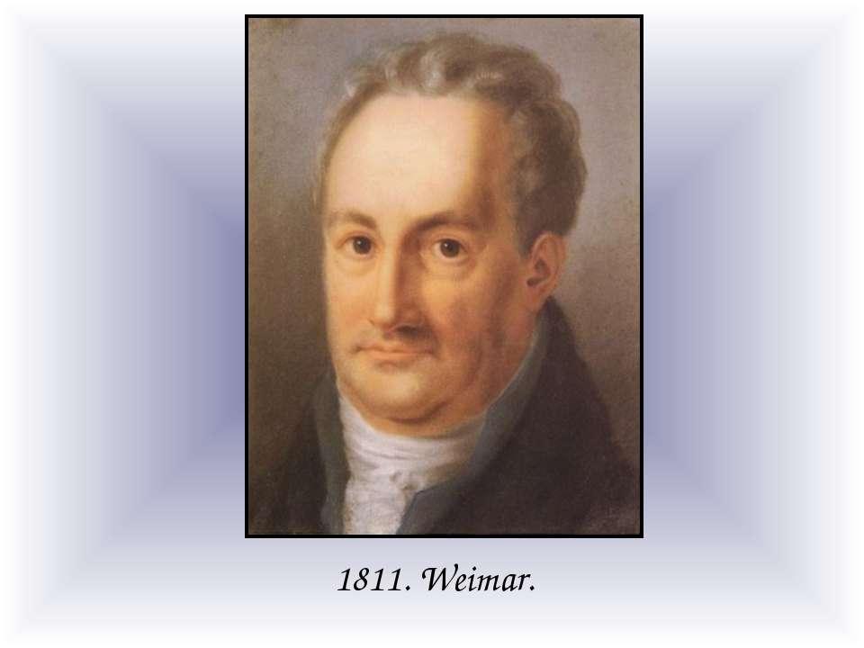 1811. Weimar.