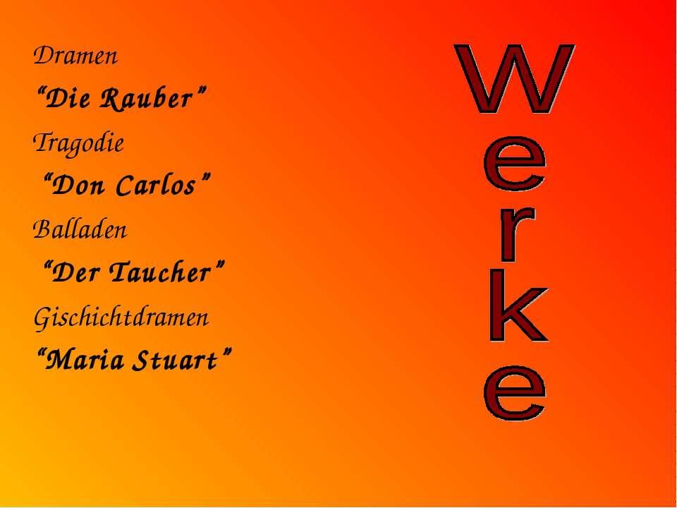 """Dramen """"Die Rauber"""" Tragodie """"Don Carlos"""" Balladen """"Der Taucher"""" Gischichtdra..."""