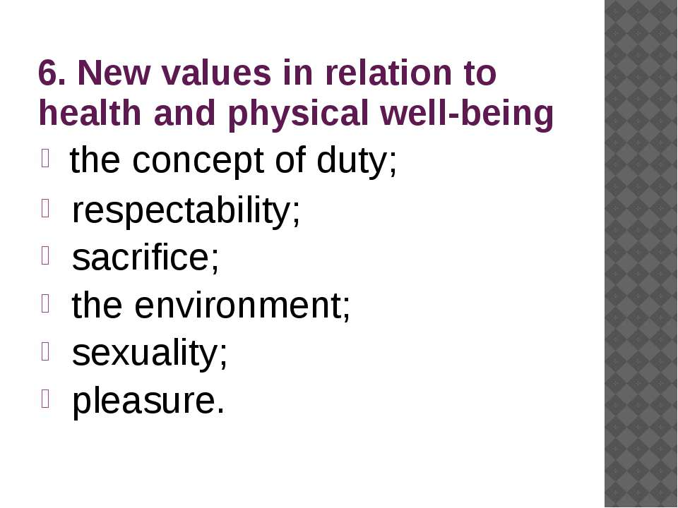 6. New values in relation to health and physical well-being the concept of du...