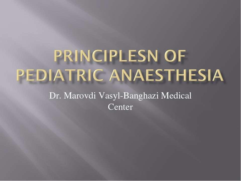 Dr. Marovdi Vasyl-Banghazi Medical Center