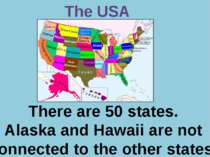 Р. В. Покотило ГОУ СОШ 1200 The USA There are 50 states. Alaska and Hawaii ar...