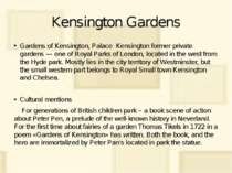 Kensington Gardens Gardens of Kensington, Palace Kensington former private ga...