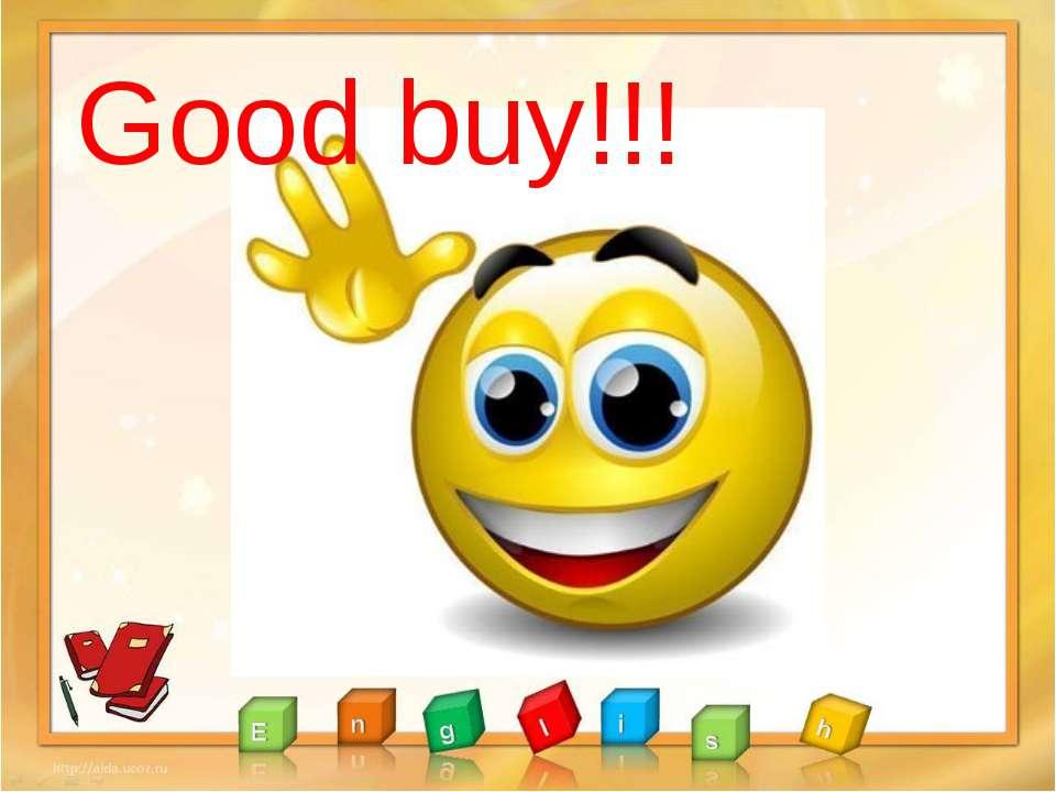 Good buy!!!