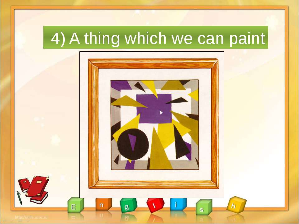 4) A thing which we can paint