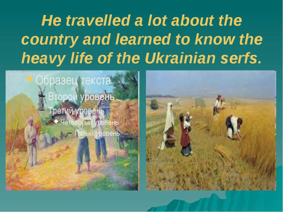 He travelled a lot about the country and learned to know the heavy life of th...