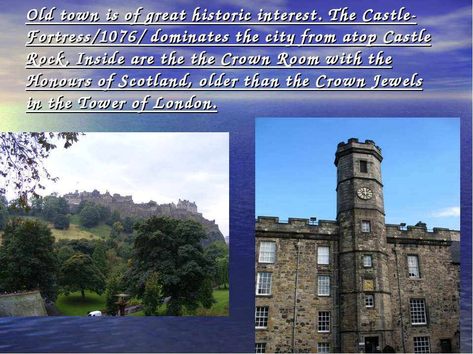 Old town is of great historic interest. The Castle-Fortress/1076/ dominates t...