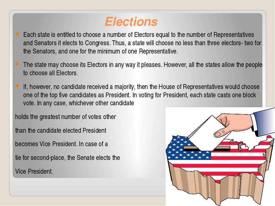 Elections Each state is entitled to choose a number of Electors equal to the ...