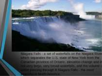 Niagara Falls - a set of waterfalls on the Niagara River, which separates the...